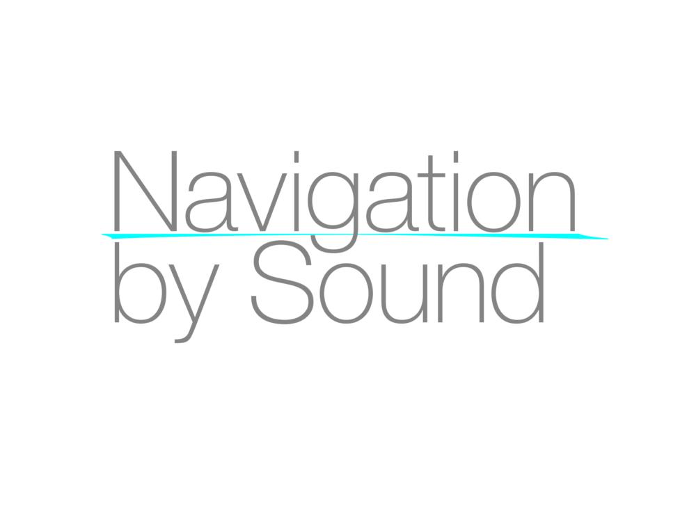 Navigation by Sound