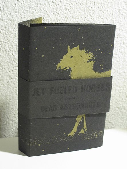 "2011 Jet Fueled Horses ""Dead Astronauts"""