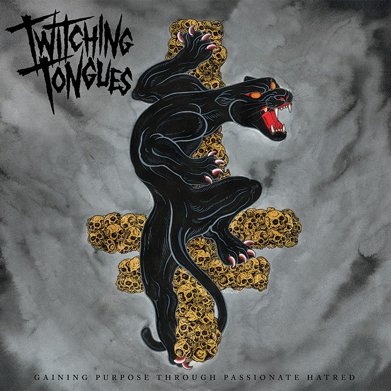 "Twitching Tongues ""Gaining Purpose Through Passionate Hatred"""