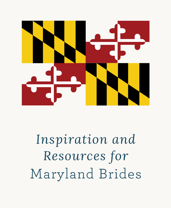 Inspiration and Resources for Maryland Brides
