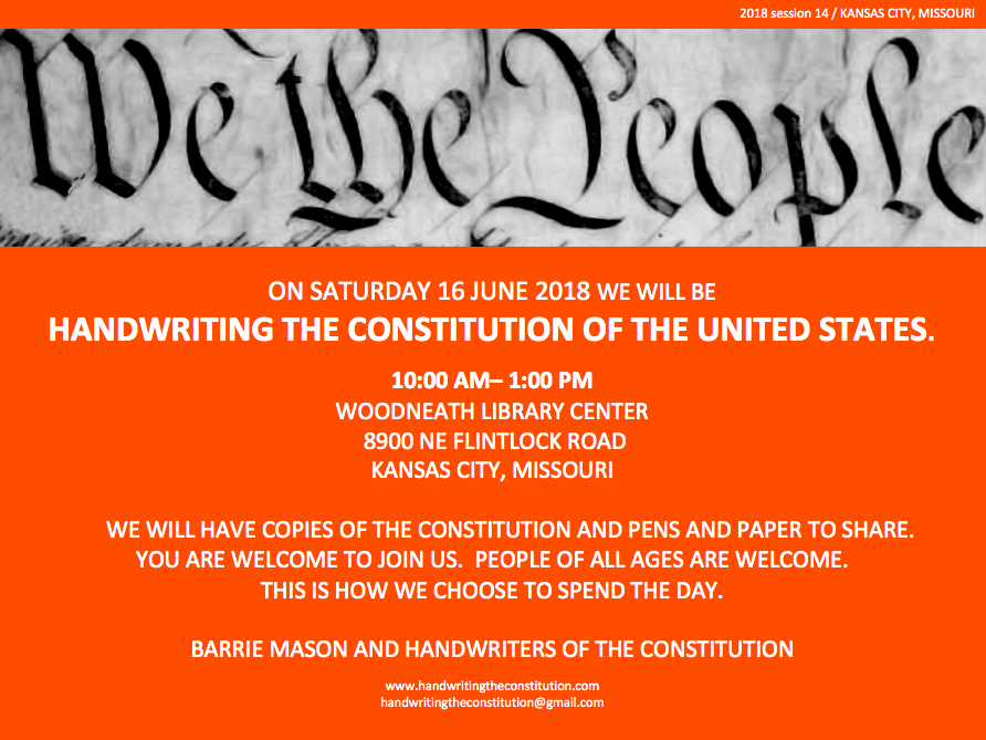 KANSAS CITY - SATURDAY 16 JUNE 2018, 10:00- 1:00 pmWOODNEATH librarywith BARRIE MASON andHANDWRITErS of the CONSTITUTIOn
