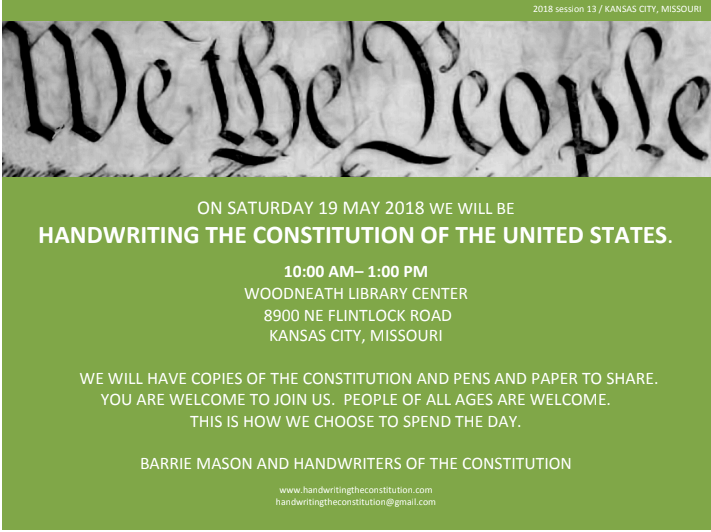 KANSAS CITY - SATURDAY 19 MAY 2018, 10:00- 1:00 pmWOODNEATH librarywith BARRIE MASON ANDHANDWRITErS of the CONSTITUTIOn