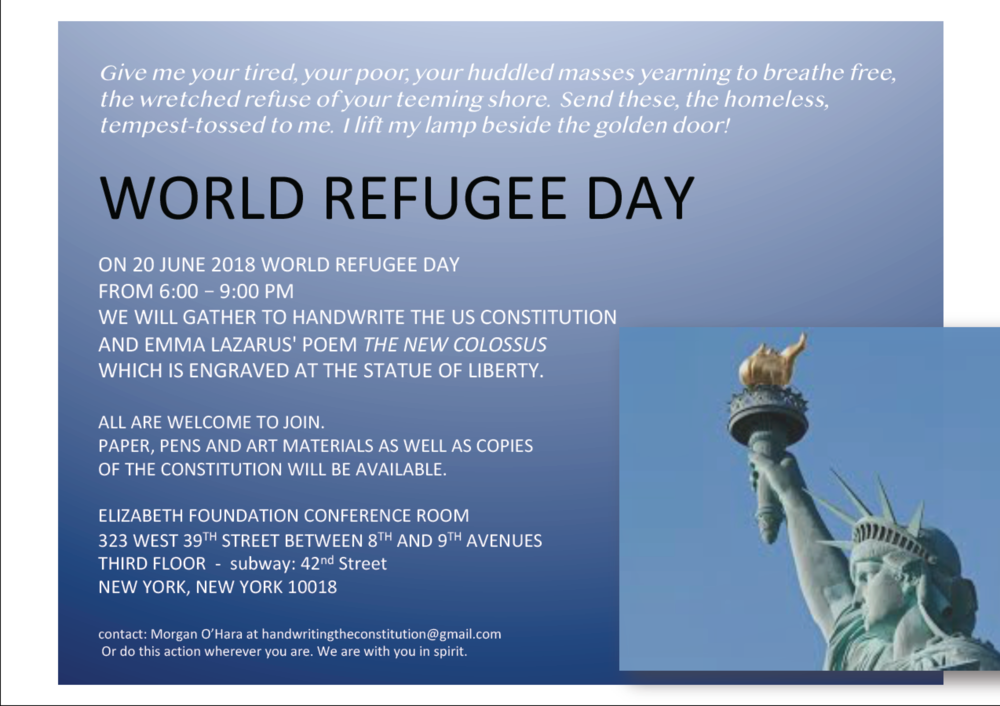 NEW YORK CITY - 20 JUNE 2018WORLD REFUGEE DAYWITH MORGAN O'HARA and HANDWRITERS OF THE CONSTITUTION