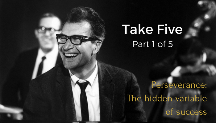 "This is the first article of the series ""Take Five for Leadership,"" which explores business insights from the story of Dave Brubeck's classic recording  Take Five . Originally published on  LinkedIn  on January 30, 2017."