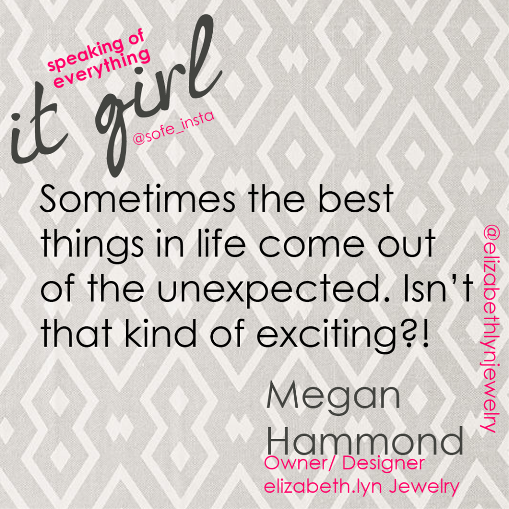 It Girl Megan Quote