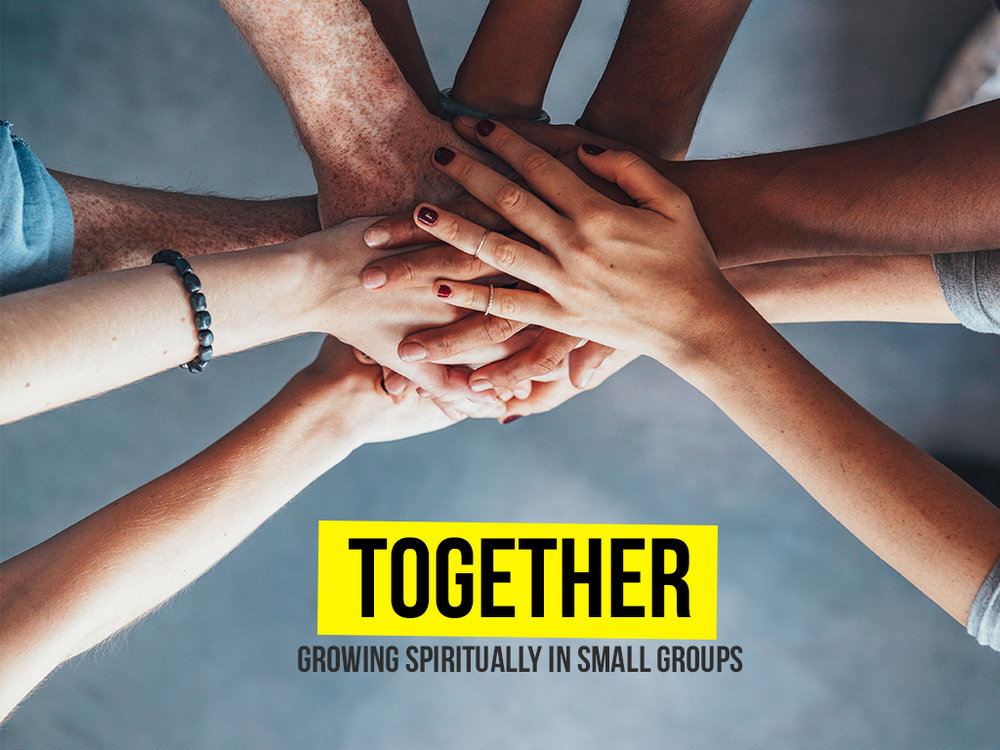 Together - Growing Spiritually in Small Groups - Website.jpg