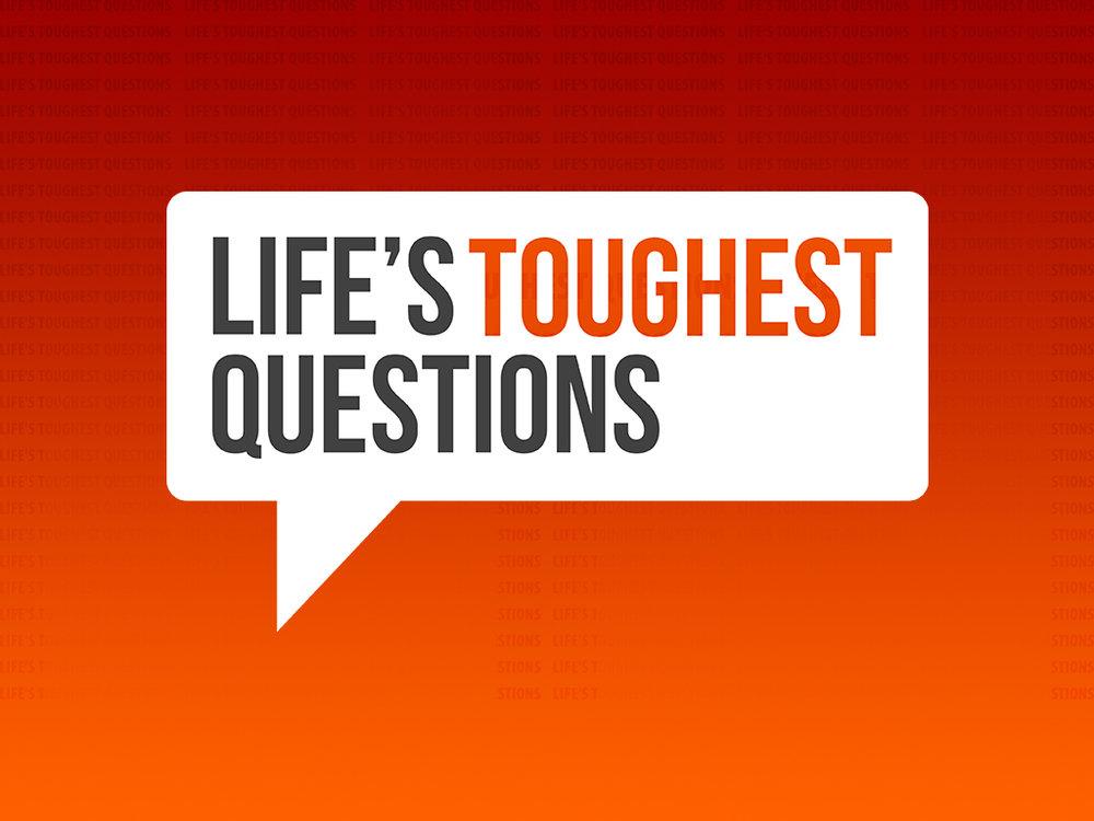 Life's Toughest Questions - Website.jpg