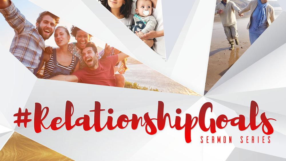 Website sermon - Relatioshipgoals.jpg