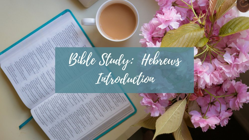 CLS Bible Study Hebrews Intro.jpg