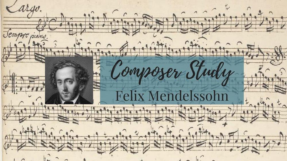 LWS Composer Study Title Mendelssohn.jpg