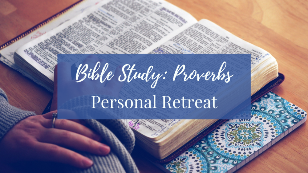 LWS Bible Study Proverbs Personal Retreat.png