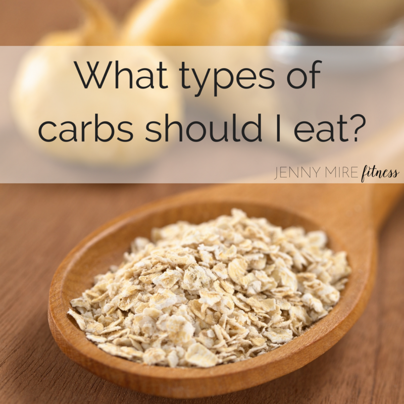 What types of carbs should I eat-