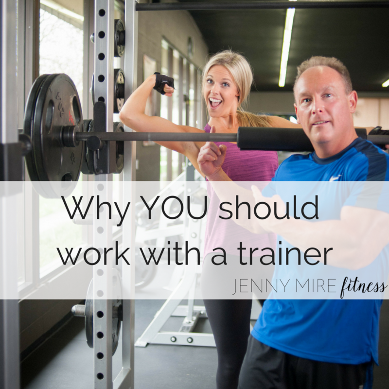 Why YOU should work with a trainer