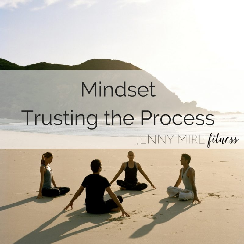 MindsetTrusting the Process