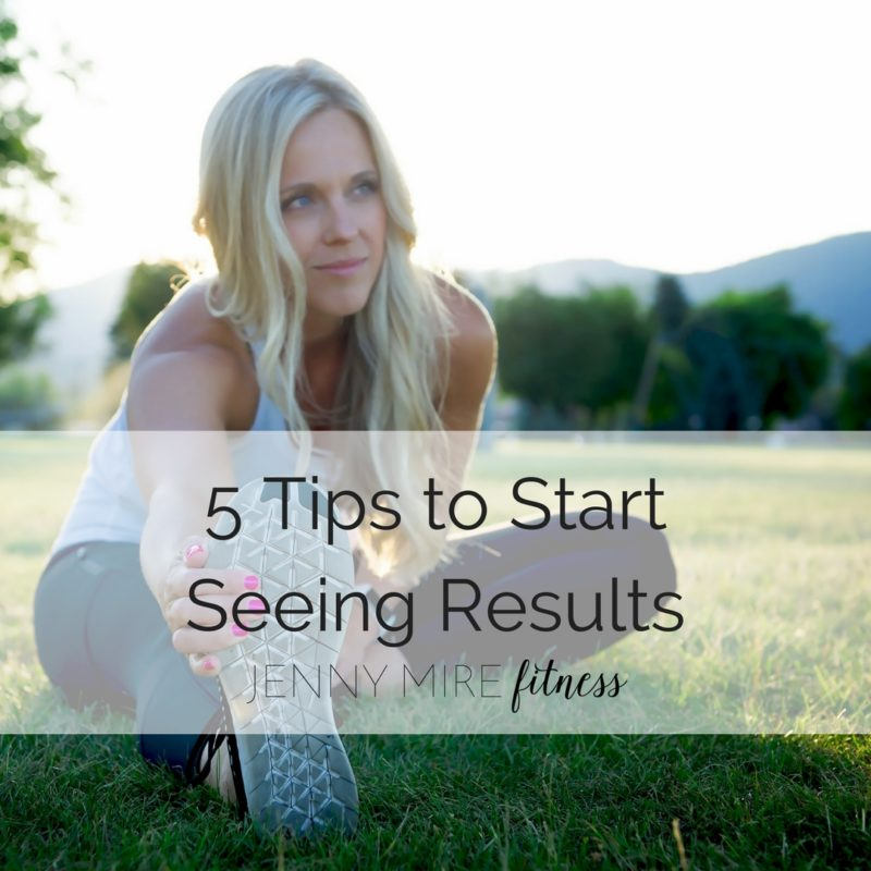 5-Tips-to-StartSeeing-Results-800x800.jpg