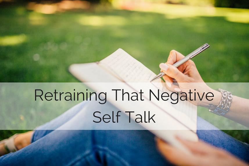 Retraining That Negative Self Talk.png