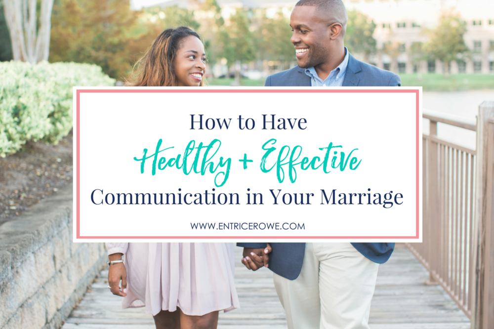 Communicating effectively with your spouse can be a real challenge, which is why I'm sharing these 5 things I've learned to help you develop better communication! | EntriceRowe.com