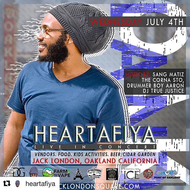 Not sure what to do for the 4th of July? Don't miss this!  #Repost @heartafiya with @get_repost ・・・ 🚨🚨🚨 🔥 🚨🚨🚨 GET READY FOR THE BIGGEST EVENT TO HIT JACK LONDON SQUARE!!! ————————————— . BEER 🍺 & MUSIC 🎵 FEST —————————————-. #blockparty #oakland?! Come celebrate the #4thofjuly at @jacklondonsq @sangmatiz @federationbrew @portoakland @sparklingice @crookedcitycider @ncattaneo @oakandaforever @oaklandondrums @wiggins_consulting_  #music #beer #California #reggaeevents #events #beers #beerfest #musicfest #placetobe #cider #vendors #heartafiya 🍺🍺🍺🍺🍺🍺🍺🍺🍺 💨 @jphpstudios 💨 @ganjagoldofficial 💨 @farmtovape 💨 @flinstonedclo 💨 @ganjatribefarmacy . 🌴Come & Build a Vibes 🌴