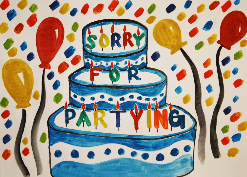 "sorry for partying   watercolor on paper  11"" x 15""  2013"