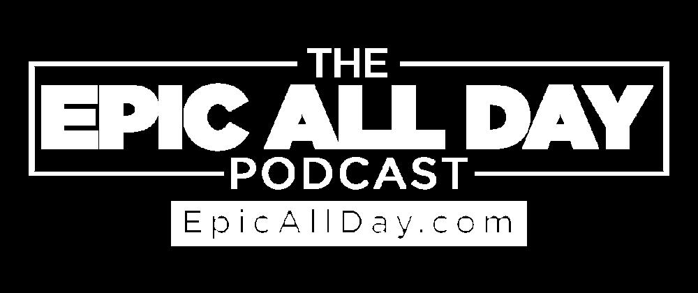 EpicAllDayPodcastClearLogo.png
