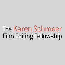Karen Schmeer Film Editing Fellowship