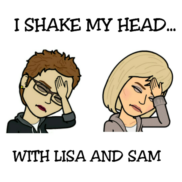 - Hi we are Lisa and Sam from I Shake My Head! We podcast about nothing...yup nothing! We promise to never teach you a thing that's relevant to your life...pinky swear! If our 18+ friendship has taught us anything, its it's that we are slightly left of center! We are two 50 (ish) year old women from Canada who podcast in a car... even in -40C weather! It's where our strangest and funniest conversations happen! We over share (Lisa is the worst) and disagree about everything! We laugh at life, stress but mostly at ourselves! What's an hour out of your week? Laugh with us or at us, we don't care cause we're Canadian...eh! Why not let us be the least stressful part of your week!