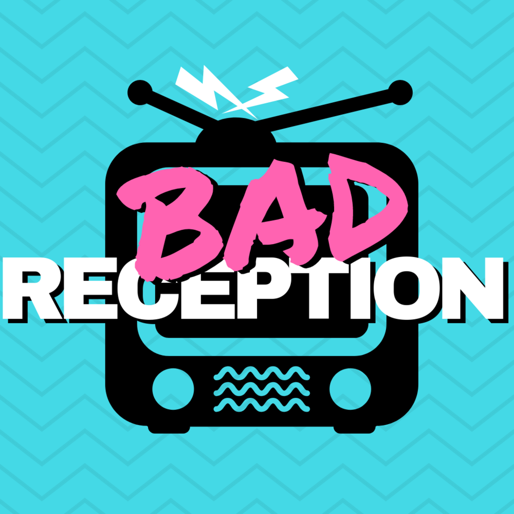 - We are Bad Reception, a weekly podcast about cancelled, obscure and otherwise unloved TV shows. Whether the critics hated it, audiences ignored it, or the network pulled the plug, hosts Mike and Morgan are here to make the best of bad TV.Every week we choose a show we have never seen and know little to nothing about, and take our best (and usually wildly absurd) guesses on what we might be getting ourselves into. Then we watch an episode and talk all about our painful experience. Our misery is your entertainment! But no matter how awful a show is, we always find something nice to say.