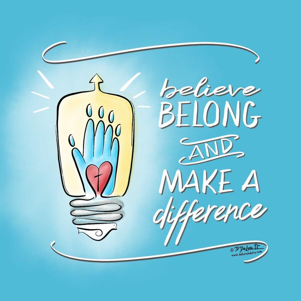 Believe_Belong_MakeADifference.jpg