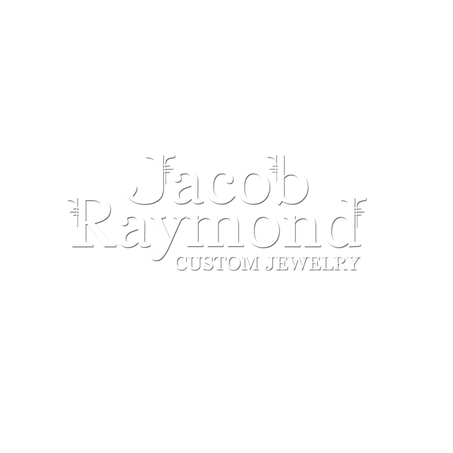 Jacob Raymond Custom Jewelry