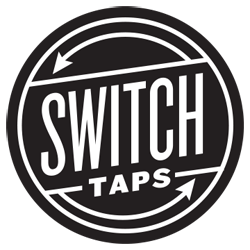 Switch Taps