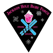 Jackson Hole Babe Force