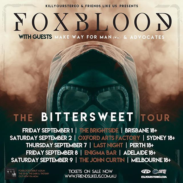 We are stoked to announce our first tour! Presented by @killyourstereo , @foxbloodau will be touring in September to celebrate their new single 'Bittersweet'.