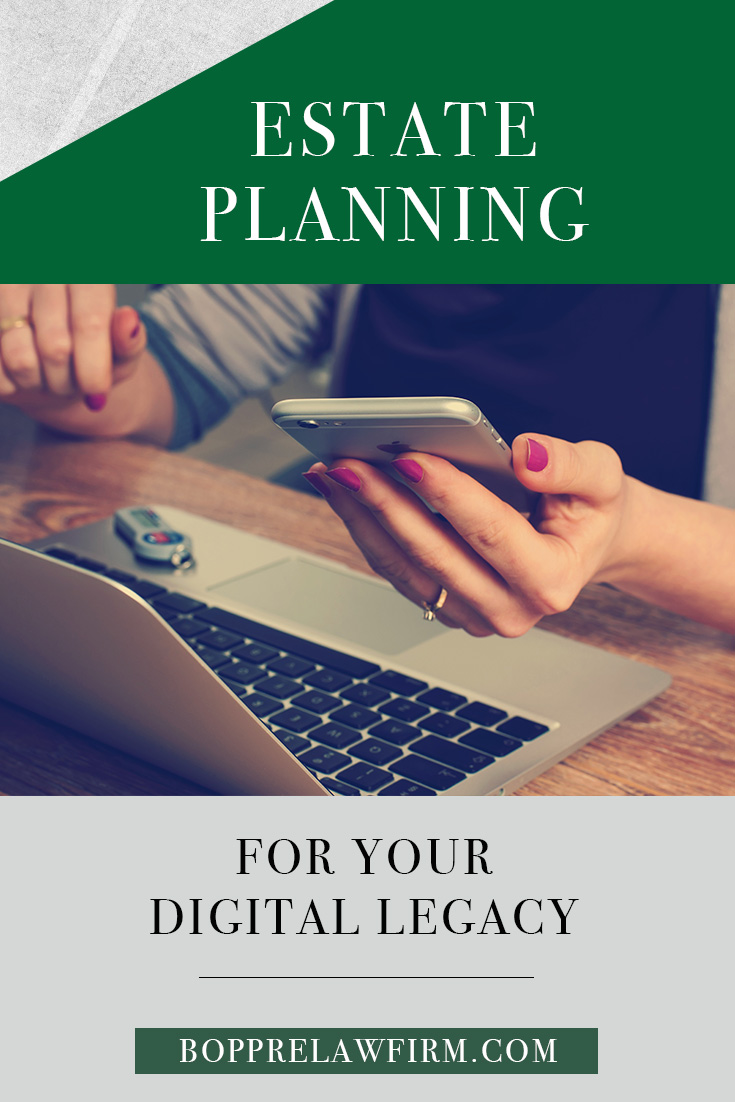 Estate Planning For Your Digital Legacy, by Minot Attorney - Brian Boppre