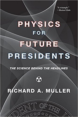 Physics for Future President, Richard A. Muller