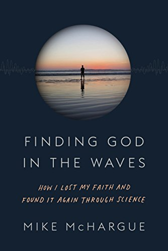 Finding God in the Waves, Mike McHargue