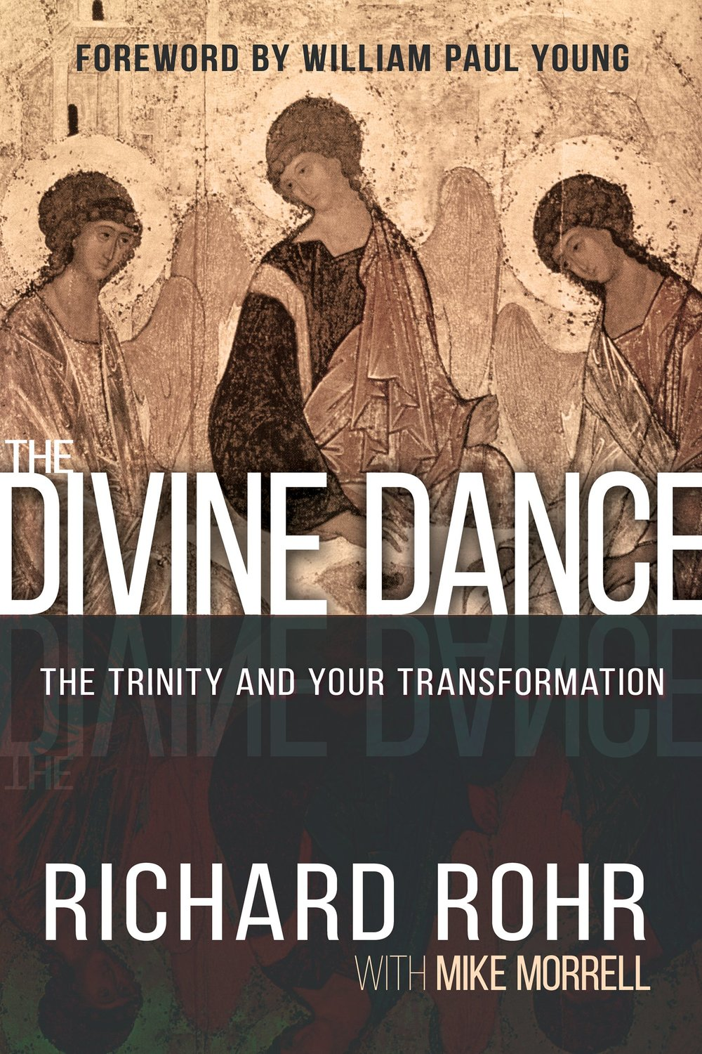 The Divine Dance, Richard Rohr with Mike Morrell