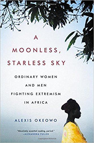 A Moonless, Starless Sky, Alexis Okeowo
