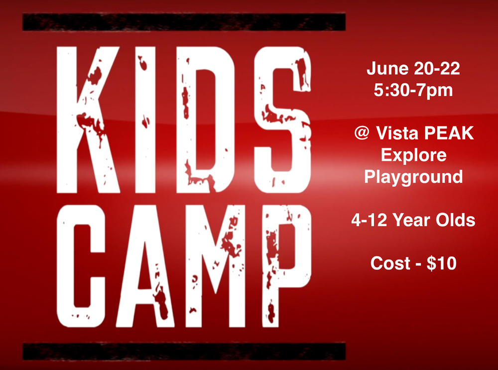 Kids Camp (ages 4-12)JUNE 20-225:30-7:00pm - Register by clicking here