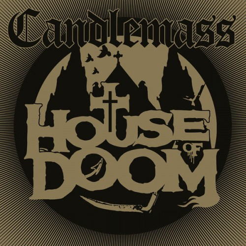 """Album Review: House of Doom (EP) by Candlemass -  Lets hear it for ANOTHER EP for all my friends with short attention spans. Well, not really. This is doom metal legends Candlemass. And they don't give a goddamn about your short attention spans, or anything for that matter. Well, the probably care about evil souls, demons, and just being without argument one of the best and most important heavy metal bands to ever do it. And the House of Doom EP proves no differently. Right off the bat, Candlemass let it fly (no pun intended) with the drums rolling in introducing the title track that is heavily reminiscent of Children of the Grave by that one band. The song kicks in with en effortless hook, a banging riff, sprinkle on top their signature classic doom metal wails to the dark lord; you got yourself one hell of a tune that not only welcomes you into The House of Doom, it brings down the entire house on your head. Its pretty masterfully composed as a catchy sabbath-esque banger for the first half, and a fast doom metal ripper the latter. All connected by an eerie synth bridge that'll take you beyond the house into the garden to… The Flowers of Deception… see what I did? Nevertheless, the sophomore track picks up right where we left off: more classic Candlemass that we know and love. And thats more or less what this song serves as, a continuation of the first. It's just, maybe not as good. It offers plenty of tasty riffs and cool lyrical imagery so its not to say that it's bad, far from it, actually. But it doesn't really offer anything new. Which might be why I love the next track so much. """"Fortuneteller"""" slows things down with an acoustic piece thick on the doom & gloom atmosphere, making it my favorite song on the record. It really stands out amongst the crowd for obvious reasons but aside from that; the psychedelically evil lyrics put against a traditional acoustic composition combined with some dark harmonies make this a haunting (and awesome track). Ending with the"""