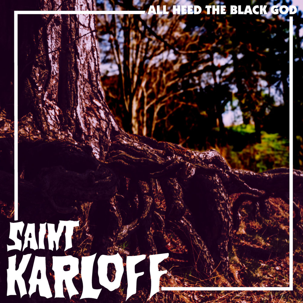 All Heed The Black God by Saint Karloff -      You had me at Karloff. Grinning from ear to ear as I examine the Evil Dead II crossed with Hammer Horror vibes artwork, I know exactly what I'm in for. Even by the off chance that the music isn't that great, I am simply happy about the fact that there is a Norwegian band actually called Saint Karloff and the album cover looks very rooted (no pun intended, nods to Evil Dead tree rape scene) in horror.  Nostalgia, love, and nerdy passion for classic horror kicks in. So I quickly dim the lights, microwave some popcorn, grab the bong, and hit the record player with a VENGEANCE. And I'm quickly assured that this is not just nostalgia chemicals swirling in my brain and they are no gimmick; because the music is fantastic. In fact, everything I would like it to be. Break down the door, Frankenstein's monster! Saint Karloff are here to pay respects to our horror elder gods as well as melt your face and/or mind with some classic heavy metal. Whether or not their name is a nod to his work as the monster, or an even more obscure nod to the lords of metal and doom themselves, Black Sabbath,( name artistically licensed and summoned from the Karloff film of the same title...if you don.t know, now you know, children), I'm beyond down with it. So far, it sounds like we're in for a nostalgic horror ridden psychedelic doom trip into a haunted forest full of black magic, undead souls, rock, shock and Sabbath worship? Well, actually, yes. yes we are. and if that ain't up your alley... first of all, I don't want to be friends with you; and second of all,l this record is not for you. But Saint Karloff offers a lot more than Sabbath worship as I don't mean to discredit their originality, they are a uniquely sounding band that demonstrate solid musicianship and horrific creativity throughout the whole record. And that, my friends, is a grave worth digging.      The epic, 7-plus minute, complete with a phenomenal mood- setting intro, Ghost Smoker, is enough to get your attention and keep it throughout the record. The eerie crow squeals and thunder-ridden ominous intro commands the listener into a headspace for a Hammer Horror flick or the raise of the true Frankenstein's monster. Alas, as the thunder roars, and