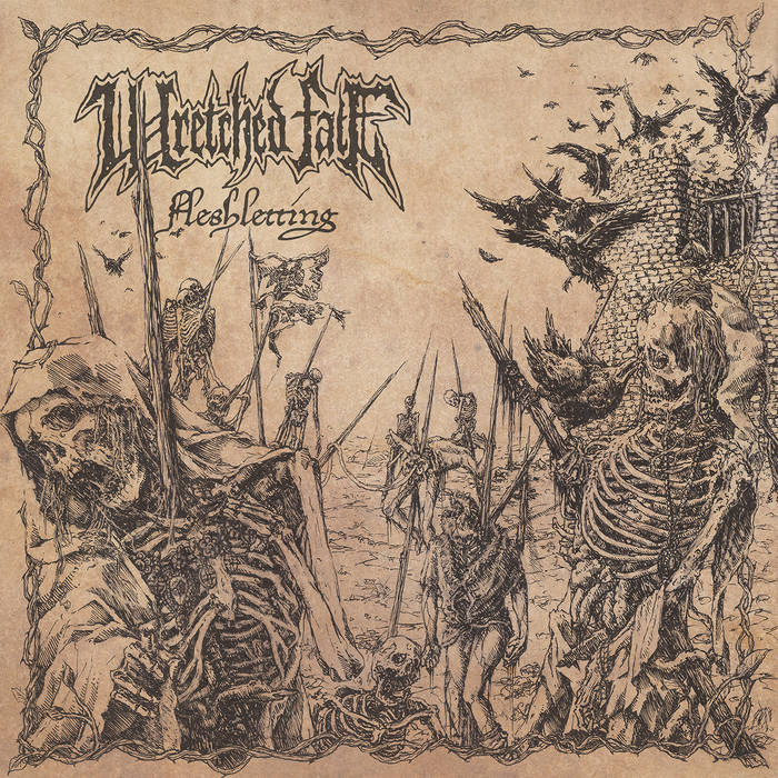 Fleshletting by Wretched Fate - From the wombs of Sweden, a breeding ground that we are indebted to for oh so many simply fantastic bands of the metal genre, burst Wretched Fate with their debut of Fleshletting. Don't think about it too hard… this is some articulate, venomous, ultimately infectious, catchy, and heart pounding death metal that let will do the flesh letting for you. In fact, it'll turn you inside out, drop you in a vat of boiling bodily fluid, then do it again. Doesn't sound like your idea of a good time? Then I wholeheartedly suggest you stay far away from this release and let metalhead freaks like us enjoy every single second of it. A catalog defining moment for Redefining Darkness records, and a pivotal step in the right direction for death metal itself, Wretched Fate unleash an album upon us that is as vile as it is stunning, chaotic as it is articulate, and brutal as it is beautiful.. in terms of death metal, that is. I promise with one listen and any self-respecting fan of the genre will be addicted to the nonstop power of the raw riffs and classic death metal vibes. Without further ado…From the blistering tone of the first bones-to-dust power chords and primal percussion akin to the bludgeoning of Hammer Smashed Face, as the introduction to the opening track, I knew we were going to be into for a special, flesh-ripping, death metal treat. By a minute into the first song, Wretched Fate, I was completely in…meathook, razor wire, and corpse sinker. The guitar tone is immediately thunderous, sharp, and threatening; and any band that utilizes those classic metal pinch harmonics in the first minute of the first song of their album is a band I am a fan of, no further questions asked or needed. The drumming fills up the dark voids created by their wretched sounds, and pollute every square inch of space left over with naturally sharp sound and a ferocity missing from most modern death metal acts. Their sound is very purposeful and natural, not over trig
