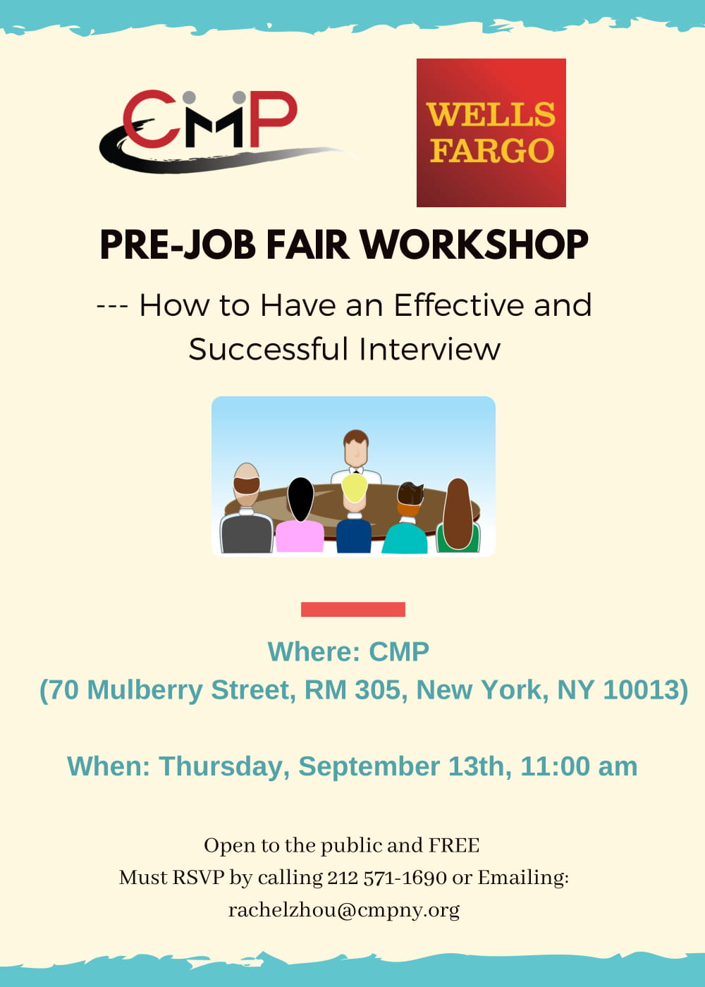 - Are you ready to attend our 9/20 Manhattan Job Fair? Do you know how to have an effective and successful job interview? Come to our Pre Job Fair Workshop on 9/13 and get well prepared!