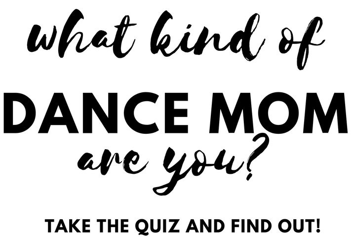 Blog - What kind of dance mom are you?