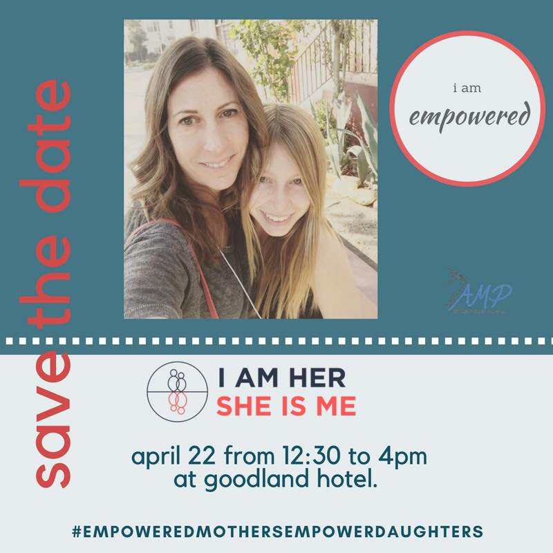 "TICKETS ON SALE NOW for ""I am her. She is me."" at the Goodland Hotel on April 22nd. Pick up tickets for you and your daughter! Our theme is kindness this year. ""In a world where you can be anything, be kind."""