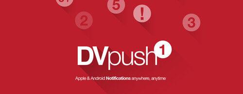 dvmobile dvpush push notifications platform