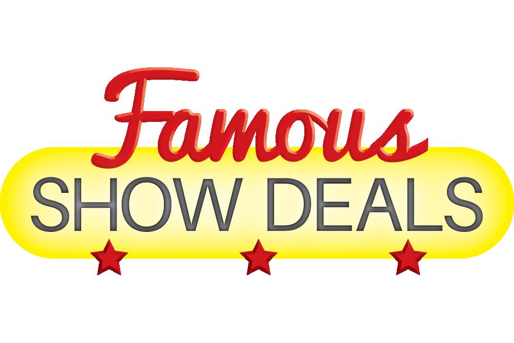 FamousShowDeals.png