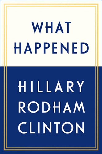 what happened hillary rodham clinton hrc review