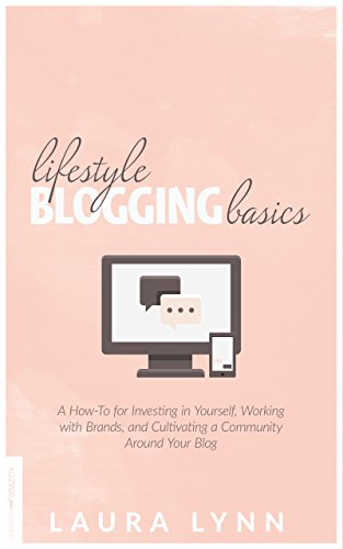 lifestyle blogging basics book laura lynn