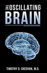 The Oscillating Brain by Timothy Sheehan