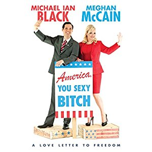 America You Sexy Bitch by Michael Ian Black and Meghan McCain